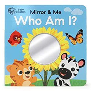 Who Am I?: Mirror & Me (Baby Einstein Mirror & Me Children's)